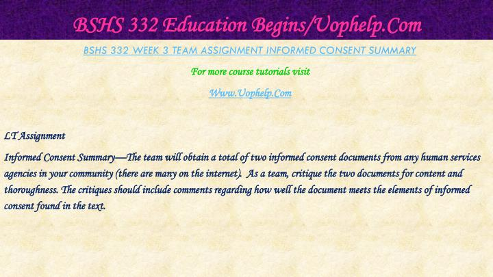 BSHS 332 Education Begins/Uophelp.Com