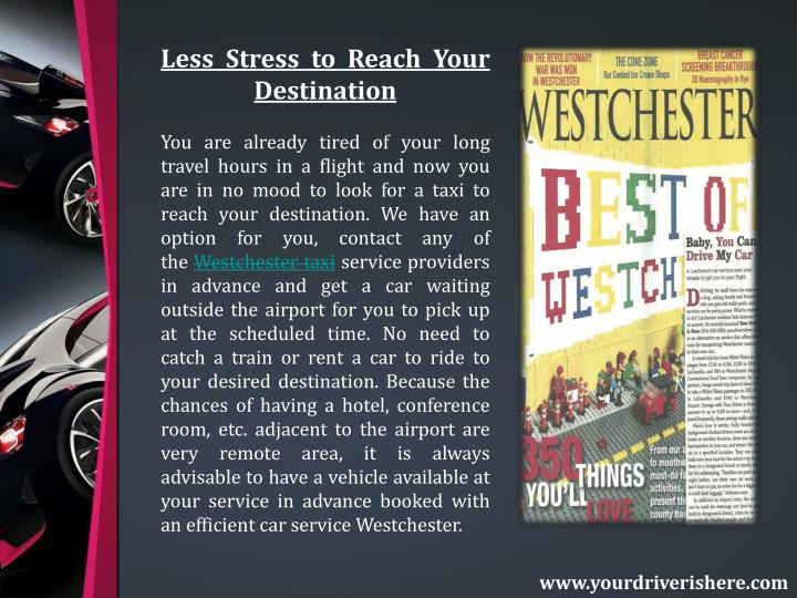 Less Stress to Reach Your Destination