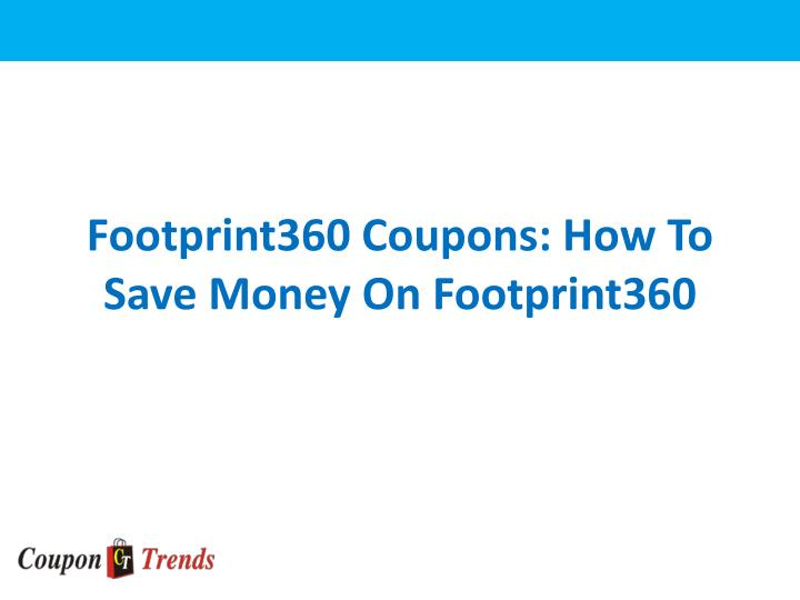 Footprint360 coupons how to save money on footprint360
