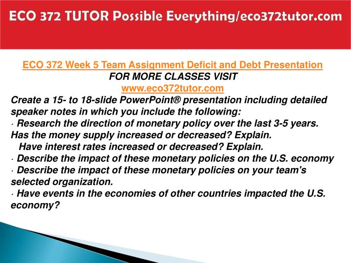 ECO 372 TUTOR Possible Everything/eco372tutor.com