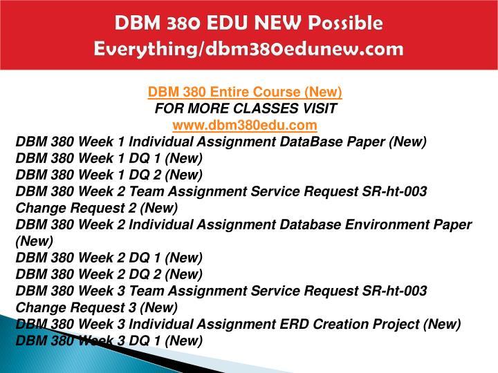 dbm 380 week 3 individual paper Dbm 380 week 4 individual assignment database creation database paper dbm 380 week 1 dq 1 dbm 380 week dbm 380 week 3 assignment individual.