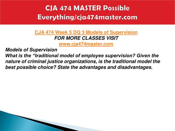 CJA 474 MASTER Possible Everything/cja474master.com