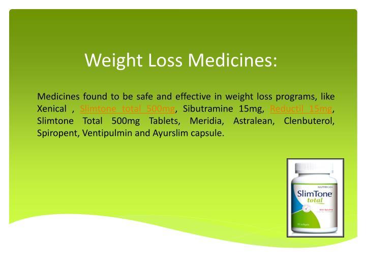 Weight Loss Medicines: