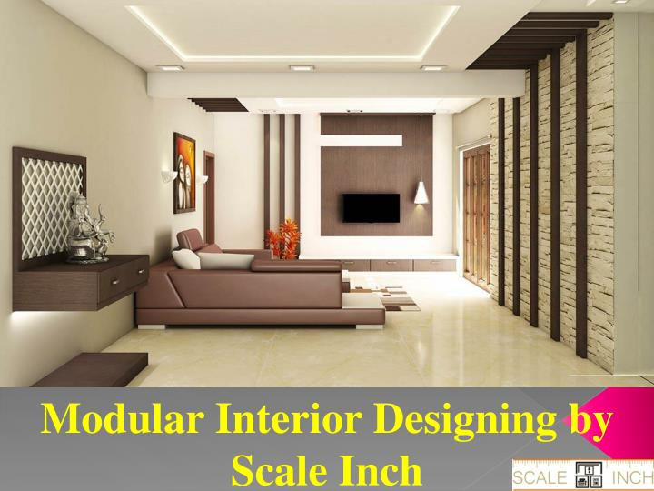 Modular Interior Designing by Scale Inch