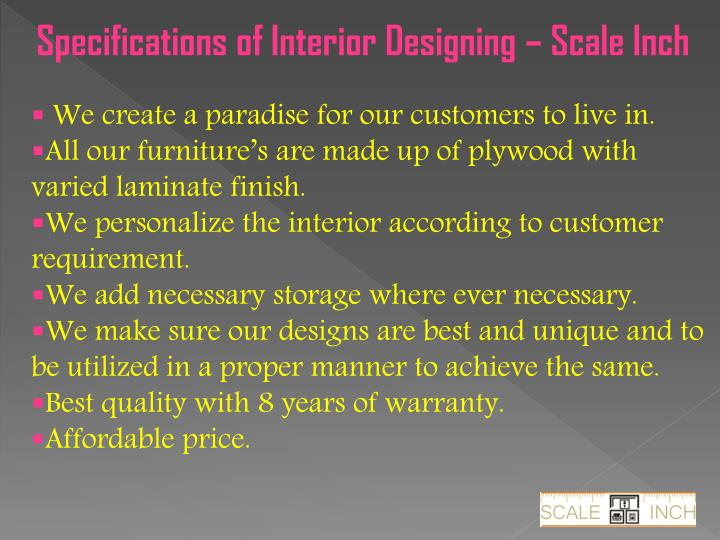Specifications of Interior Designing – Scale Inch