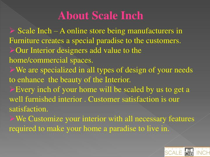About Scale Inch