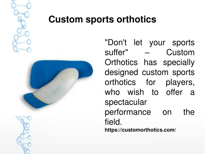 Custom sports orthotics