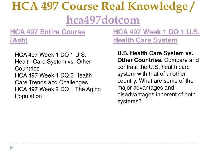 Hca 497 course real knowledge hca497dotcom1