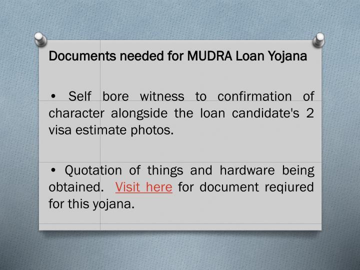 Documents needed for MUDRA Loan Yojana