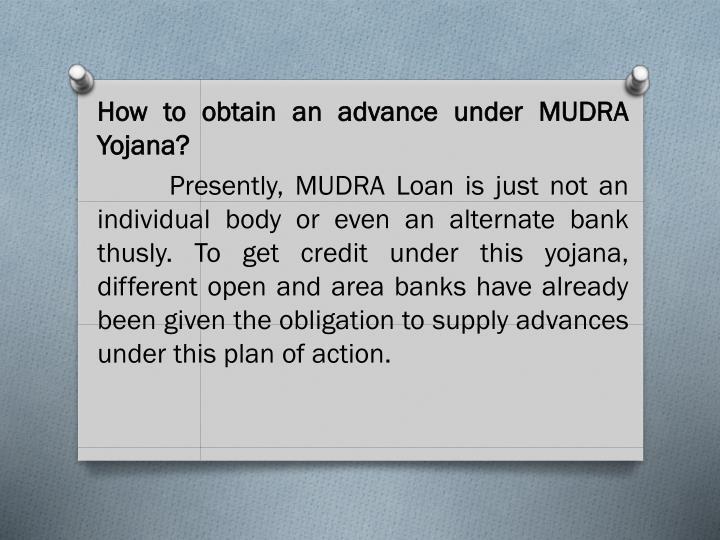 How to obtain an advance under MUDRA Yojana?