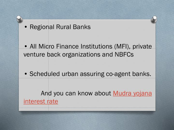 • Regional Rural Banks
