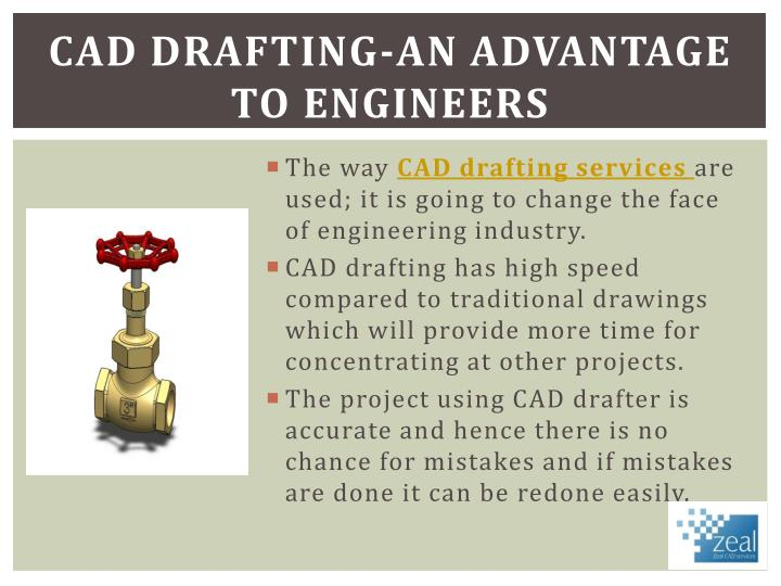 CAD Drafting-an advantage to engineers