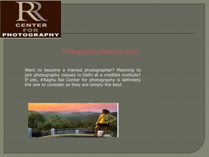 Photography schools in Delhi