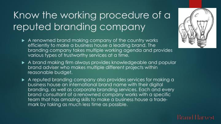 Know the working procedure of a reputed branding company