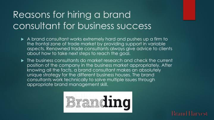 Reasons for hiring a brand consultant for business success
