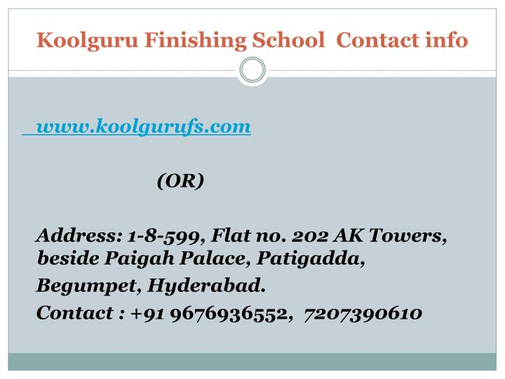 Koolguru Finishing School  Contact info