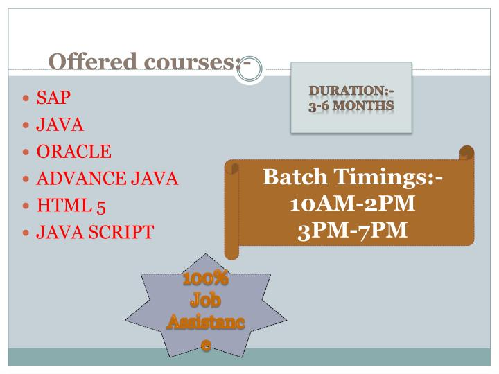 Offered courses:-