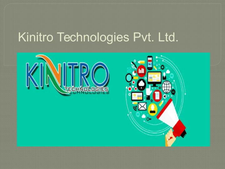 Kinitro Technologies Pvt. Ltd.