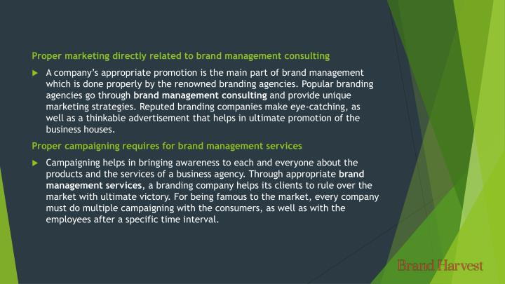 Proper marketing directly related to brand management consulting