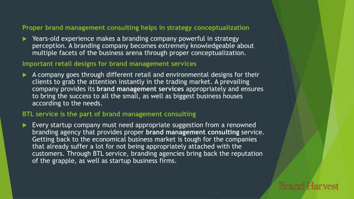 Proper brand management consulting helps in strategy conceptualization