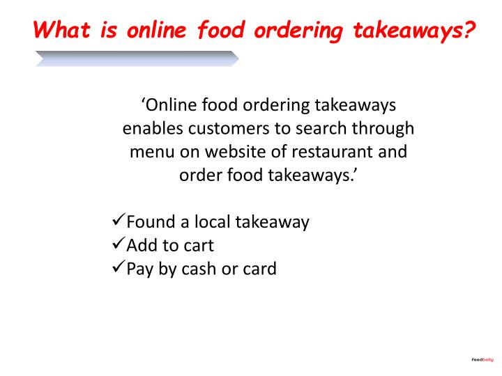 What is online food ordering takeaways?