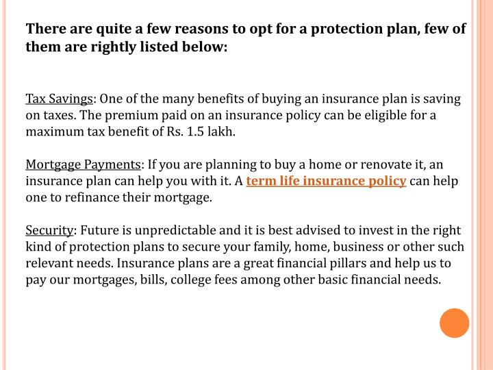 There are quite a few reasons to opt for a protection plan, few of them are rightly listed