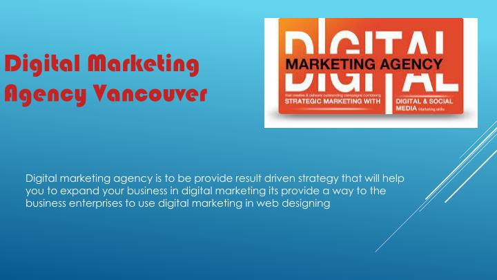 Digital marketing agency is to be provide result driven strategy that will help you to expand your b...