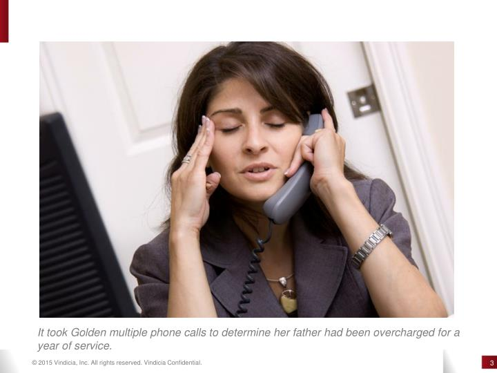 It took Golden multiple phone calls to determine her father had been overcharged for a
