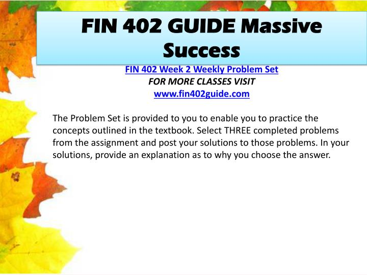 FIN 402 GUIDE Massive Success