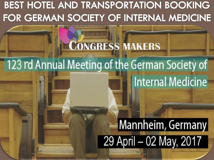 Best Hotel and Transportation Booking For German Society of Internal Medicine