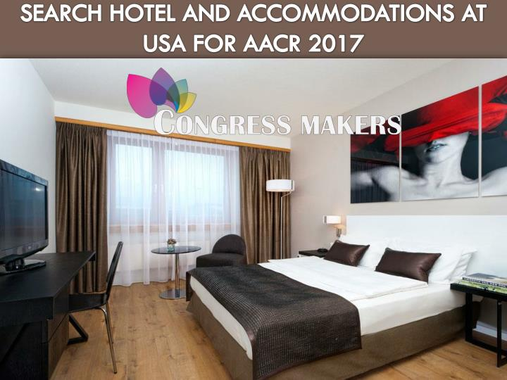Search hotel and accommodations at usa for aacr 2017