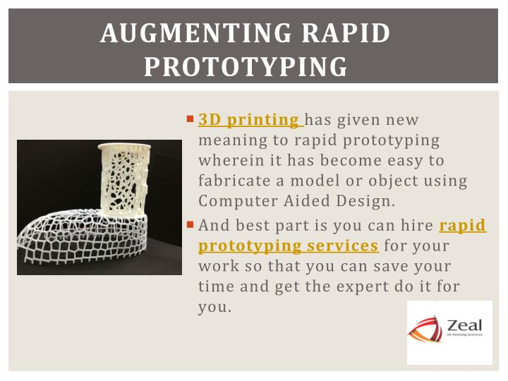 Augmenting rapid prototyping
