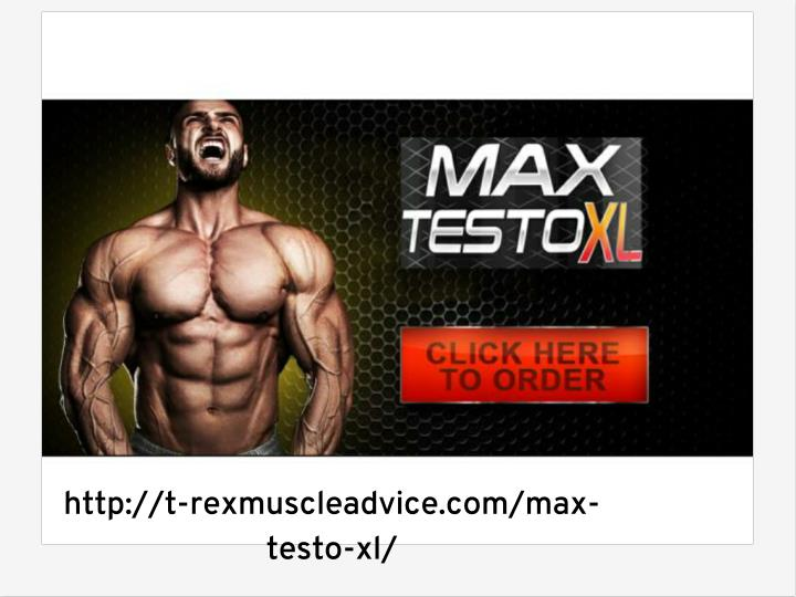 Http://t-rexmuscleadvice.com/max-