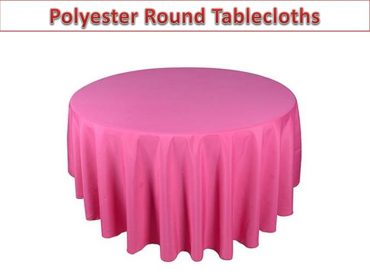 Polyester Round Tablecloths