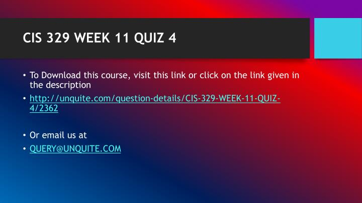 Cis 329 week 11 quiz 41