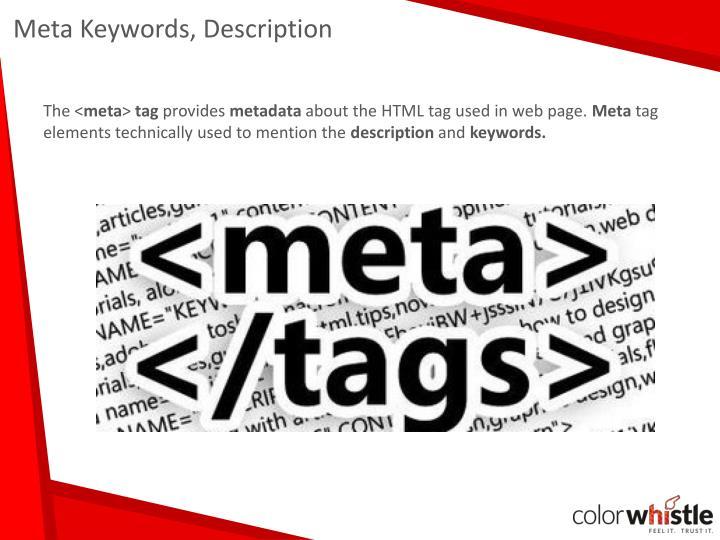 Meta Keywords, Description