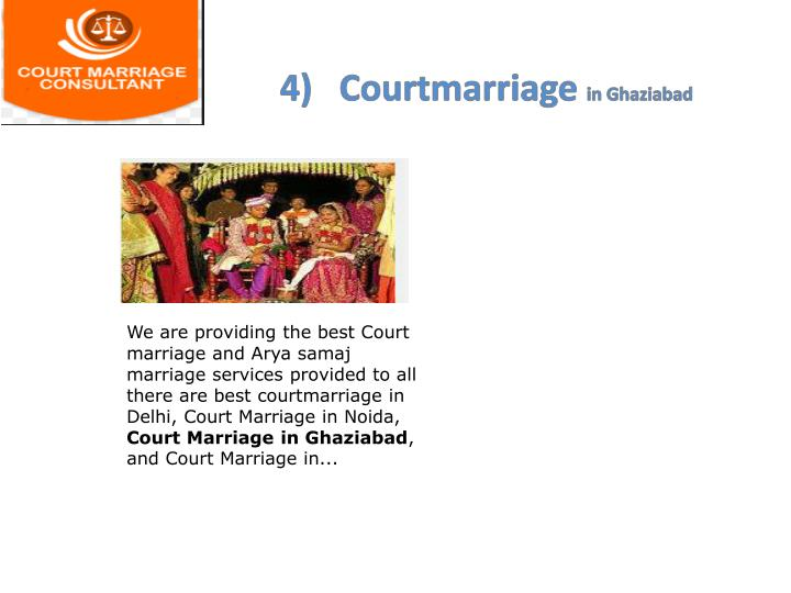 4)   Courtmarriage
