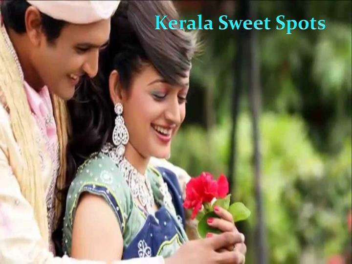 Kerala Sweet Spots