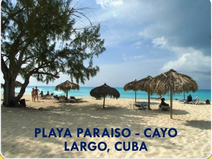 Playa Paraiso - Cayo Largo, Cuba