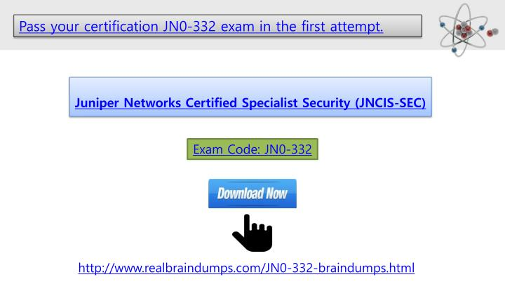 Pass your certification JN0-332 exam in the first attempt.