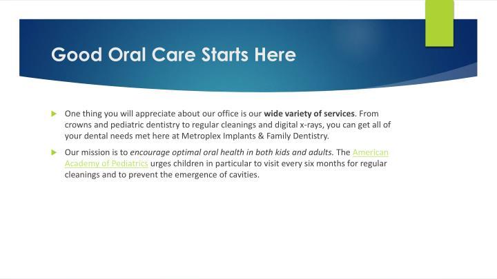 Good Oral Care Starts