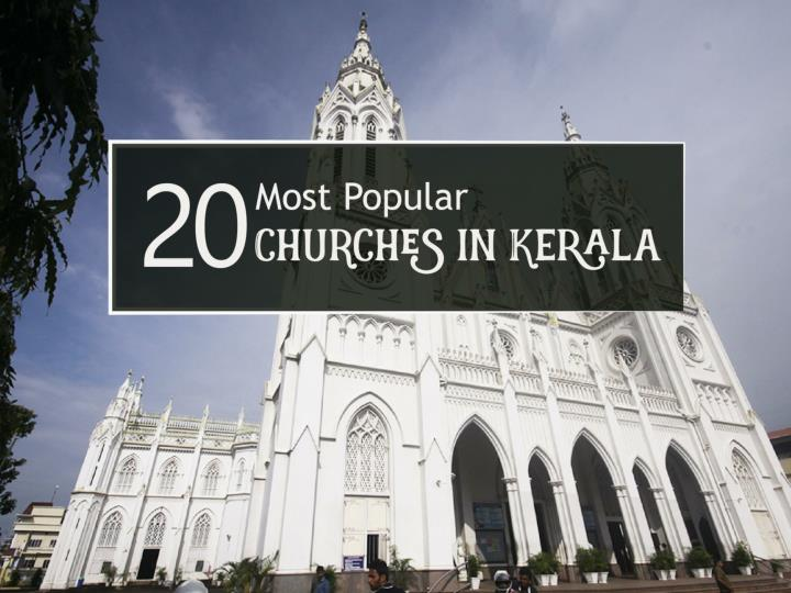 20 most popular churches in kerala