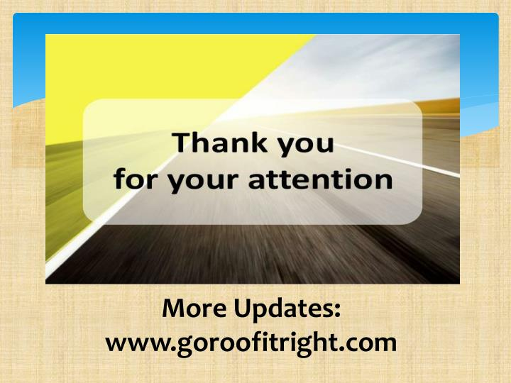 More Updates: www.goroofitright.com