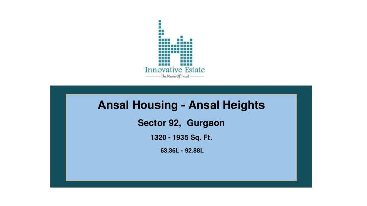 Ansal Housing - Ansal Heights