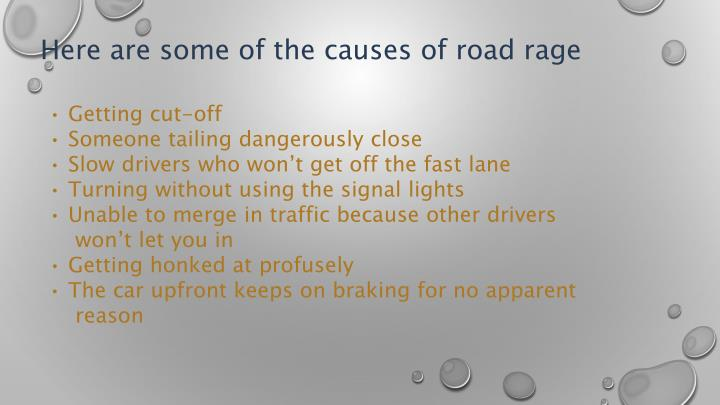 Here are some of the causes of road rage