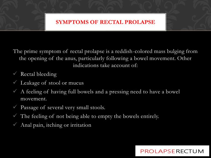 Symptoms Of Rectal Prolapse
