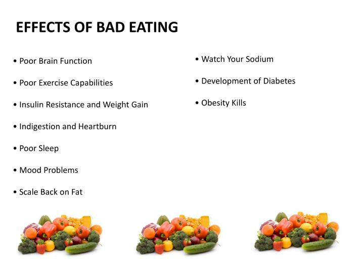 EFFECTS OF BAD EATING