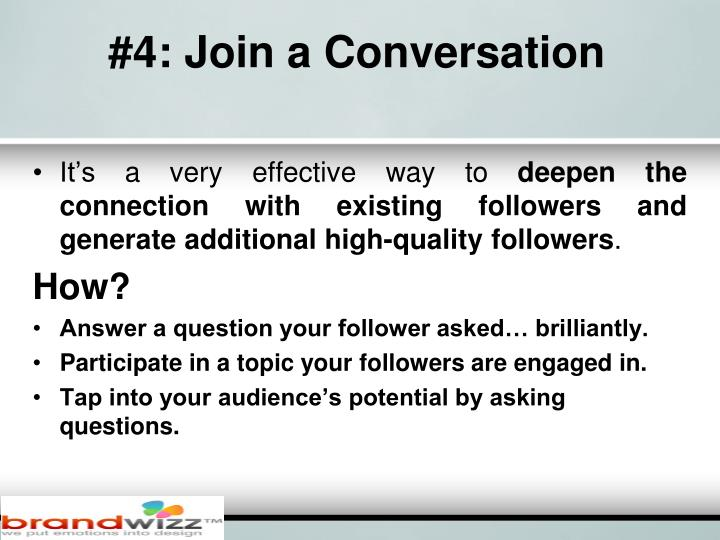#4: Join a Conversation