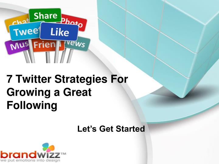 7 twitter strategies for growing a great following