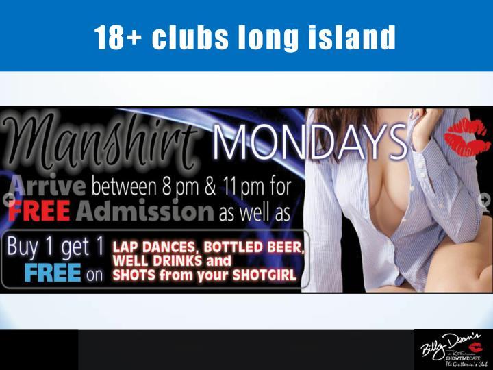 18+ clubs long island